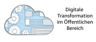 AWS Webcast: Digitale Transformation im Public Sector
