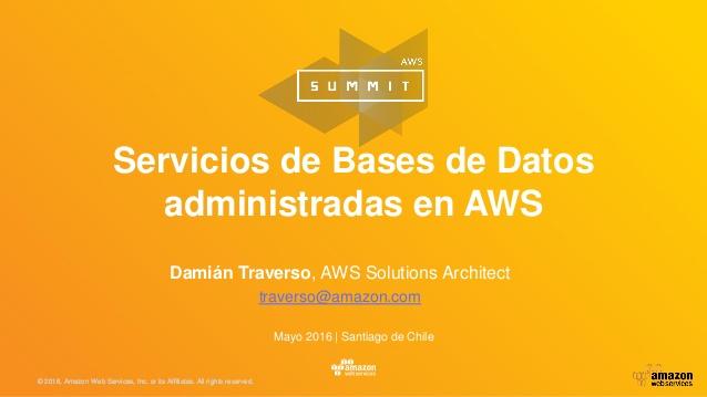 AWS Summits 2016   Ciudad de México   Presentaciones