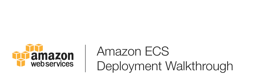 AmazonECS_GettingStarted_Walkthrough