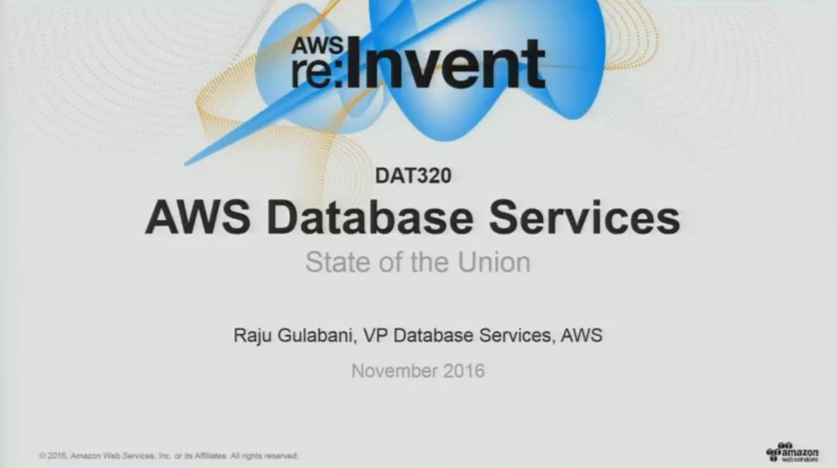 DAT320 AWS Database Services State of the Union