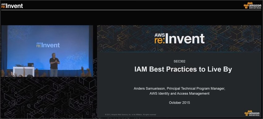 IAM Best Practices to Live By (re:Invent 2015 より)