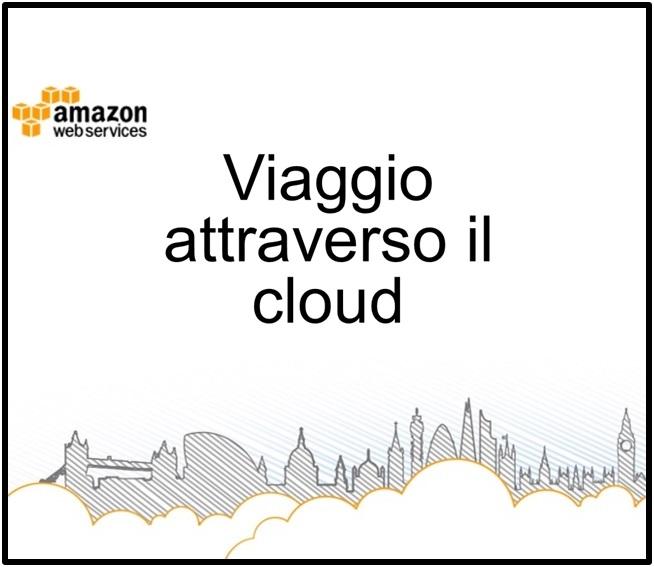 viaggio attraverso il cloud